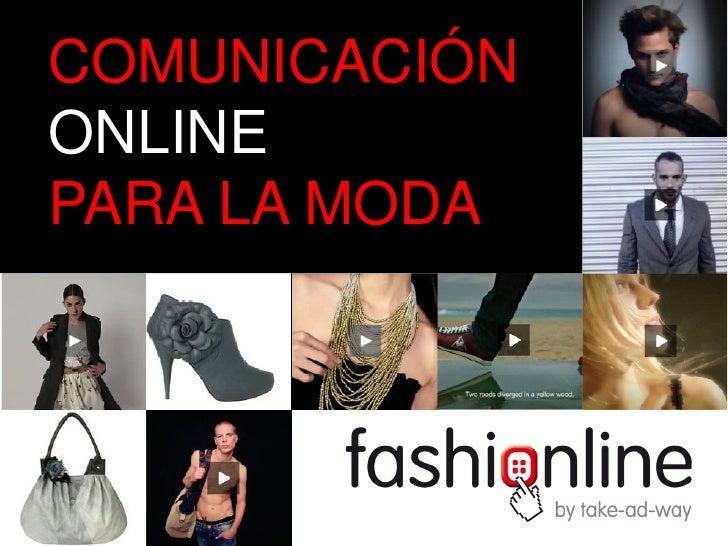 COMUNICACIÓNONLINEPARA LA MODA