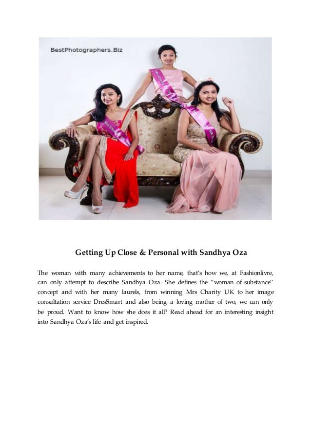 Getting Up Close & Personal with Sandhya Oza The woman with many achievements to her name, that's how we, at Fashionlivre,...