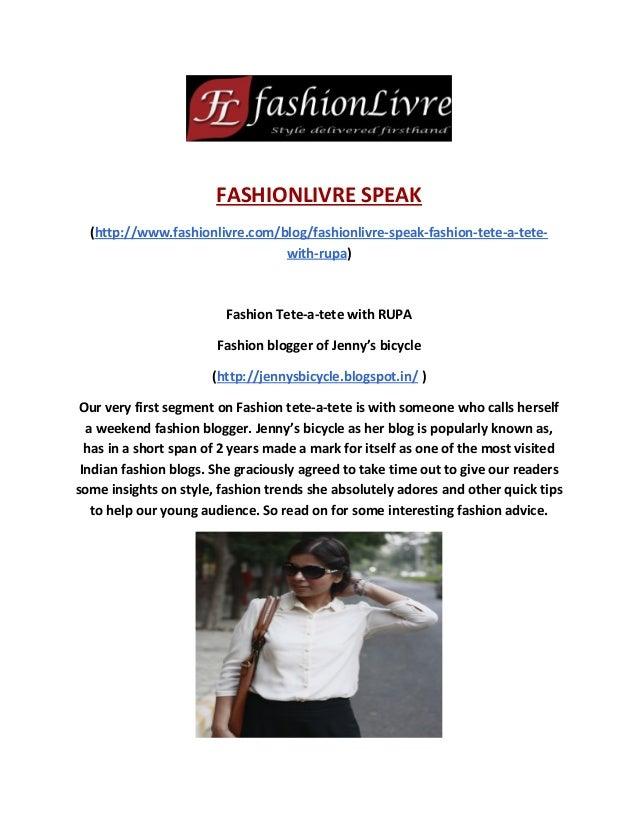 FASHIONLIVRE SPEAK (http://www.fashionlivre.com/blog/fashionlivre-speak-fashion-tete-a-tete- with-rupa) Fashion Tete-a-tet...