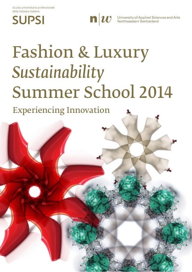 Fashion & Luxury Sustainability Summer School 2014 Experiencing Innovation