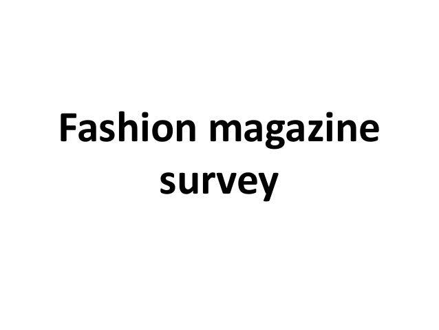 Fashion magazine survey