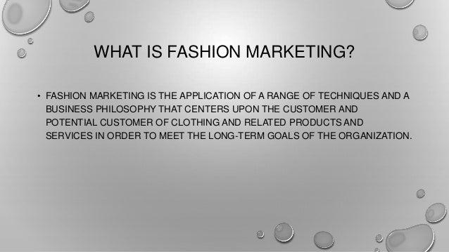 Fashion marketing, what is fashion marketing