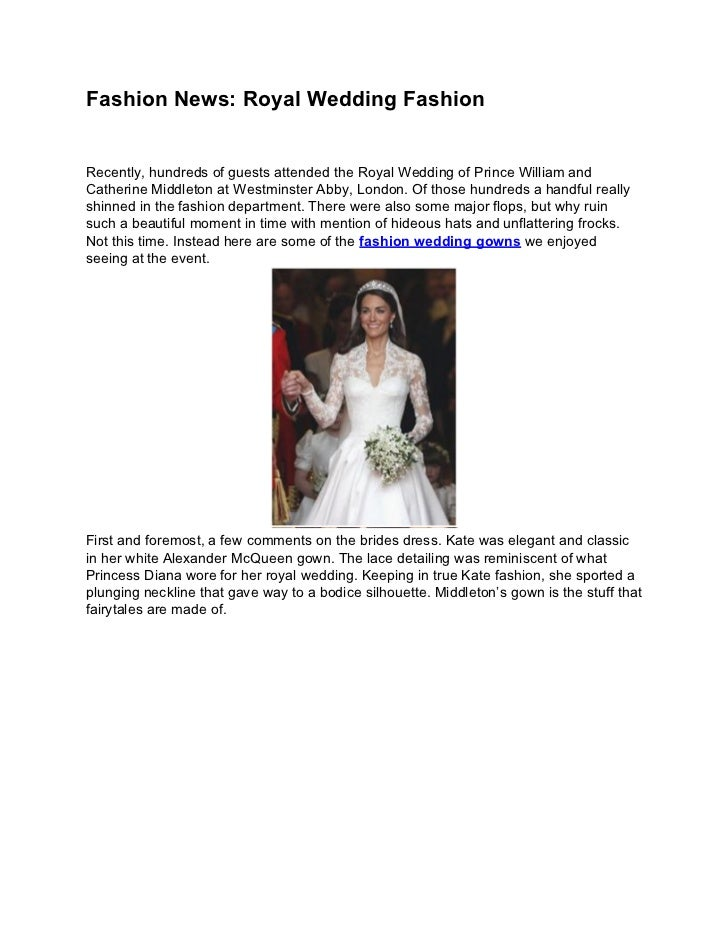 Fashion News: Royal Wedding FashionRecently, hundreds of guests attended the Royal Wedding of Prince William andCatherine ...