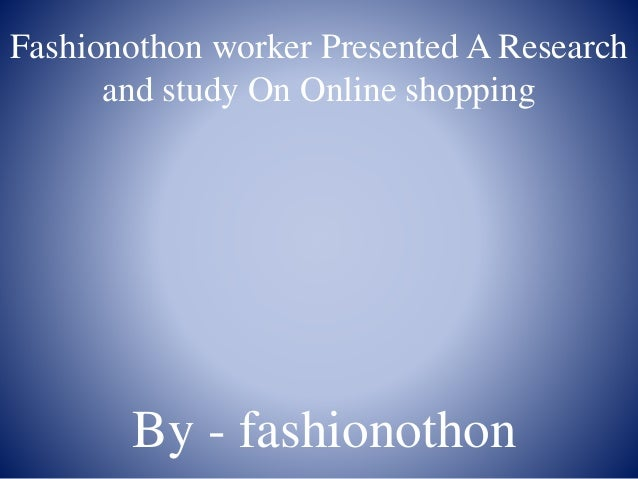an analysis of online shopping today A analysis report on eshop (online shopping portal) - free download as word doc (doc), pdf file (pdf), text file (txt) or read online for free need in current competitive scenario every business establishment needs quality processes to increase their efficiency as well as improve their productivity it is of vital.
