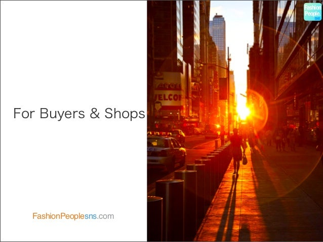 For Buyers & Shops FashionPeoplesns.com Fashion People.