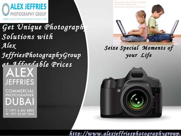 Get Unique Photography Solutions with Alex JeffriesPhotographyGroup at Affordable Prices http://www.alexjeffriesphotograph...