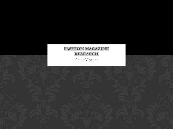 FASHION MAGAZINE    RESEARCH   Chloe Vincent