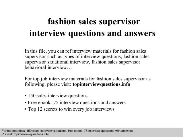 Fashion sales supervisor interview questions and answers