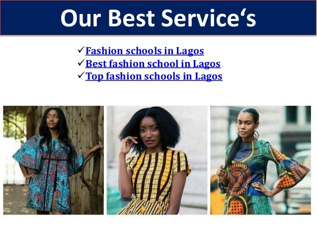 Fashion Schools In Lagos And Their Fees