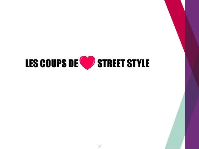 LES COUPS DE STREET STYLE 27