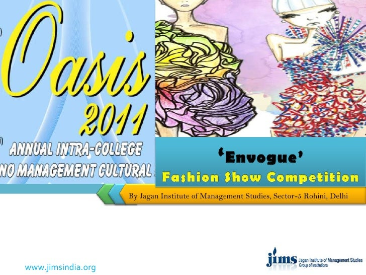 'Envogue'Fashion Show Competition<br />By Jagan Institute of Management Studies, Sector-5 Rohini, Delhi<br />