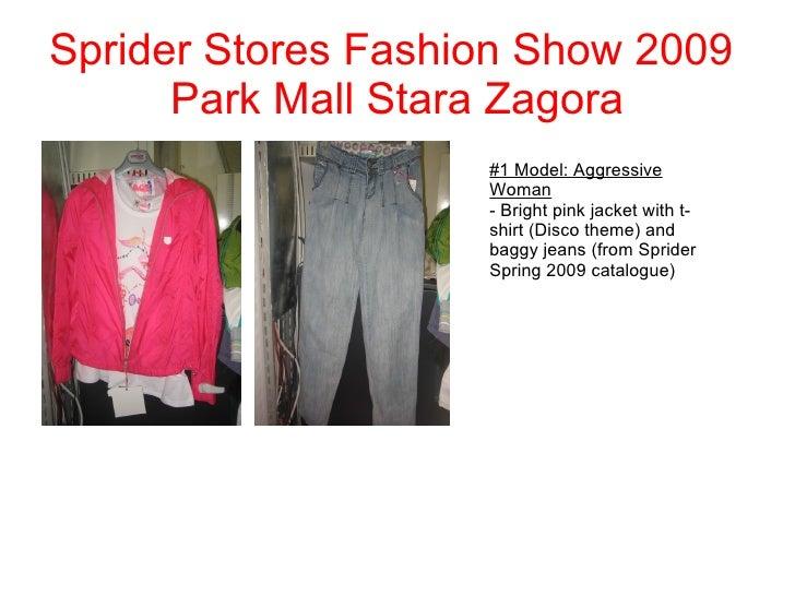 Sprider Stores Fashion Show 2009  Park Mall Stara Zagora #1 Model: Aggressive Woman - Bright pink jacket with t-shirt (Dis...