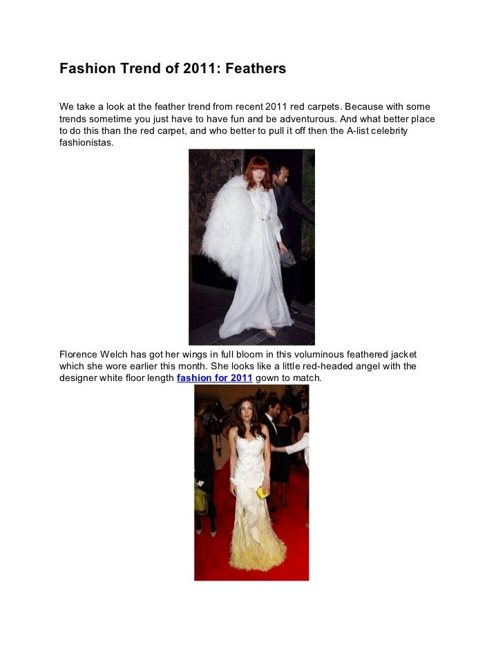 Fashion Trend of 2011: FeathersWe take a look at the feather trend from recent 2011 red carpets. Because with sometrends s...