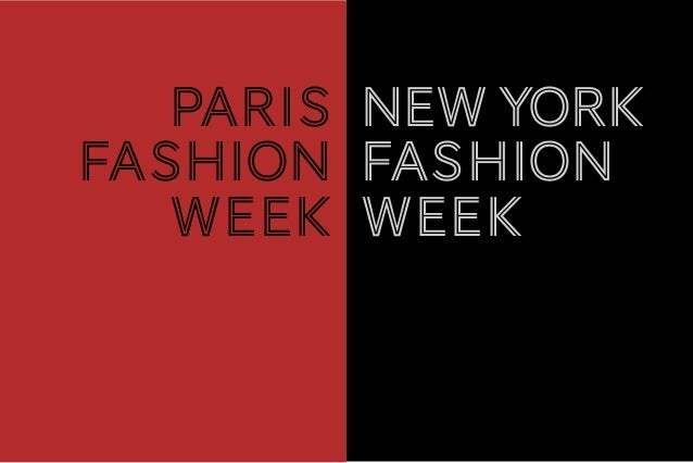 PARIS Fashion week newyork Fashion week