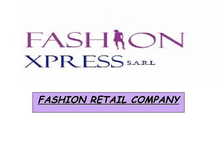 FASHION RETAIL COMPANY