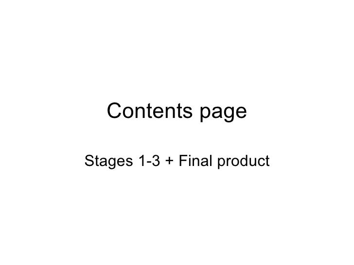 Contents page Stages 1-3 + Final product