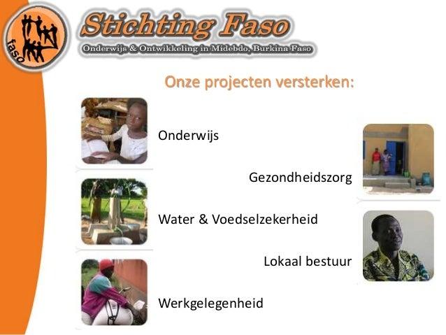 Onderwijs Gezondheidszorg Water & Voedselzekerheid Lokaal bestuur Werkgelegenheid Onze projecten versterken:
