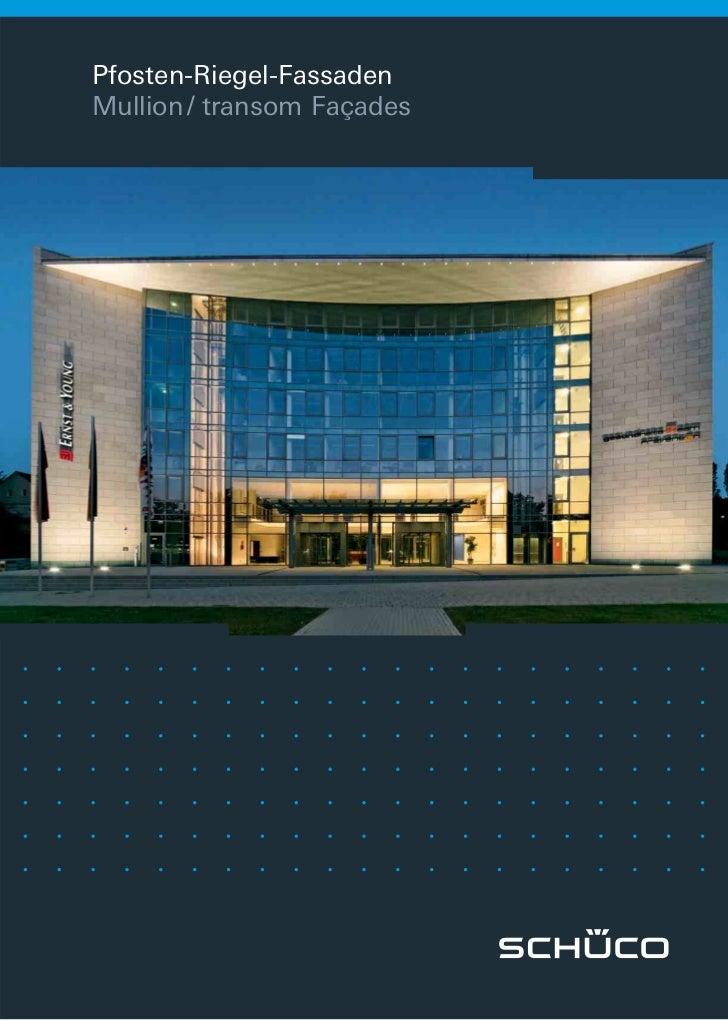 Pfosten-Riegel-FassadenMullion / transom Façades