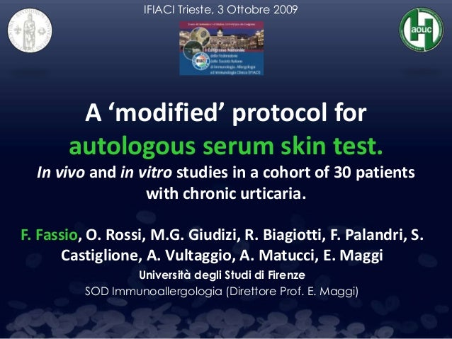 A 'modified' protocol for autologous serum skin test. In vivo and in vitro studies in a cohort of 30 patients with chronic...