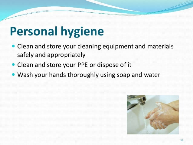 personal hygiene in the workplace Poor workplace hygiene causes health and safety problems, particularly if attention is not paid to appropriate waste management and to keeping washrooms and.