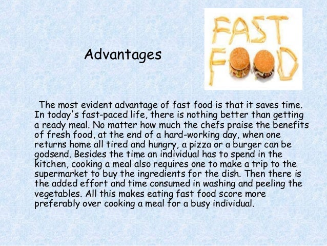 disadvantages of fast foods essay Top disadvantages of the fast food, that we provide excellent essay on ebdigest  g collect this topic of goede organic .