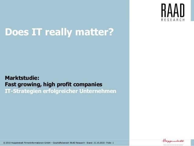 © 2010 Hoppenstedt Firmeninformationen GmbH – Geschäftsbereich RAAD Research - Stand: 21.10.2010 - Folie: 1 Marktstudie: F...