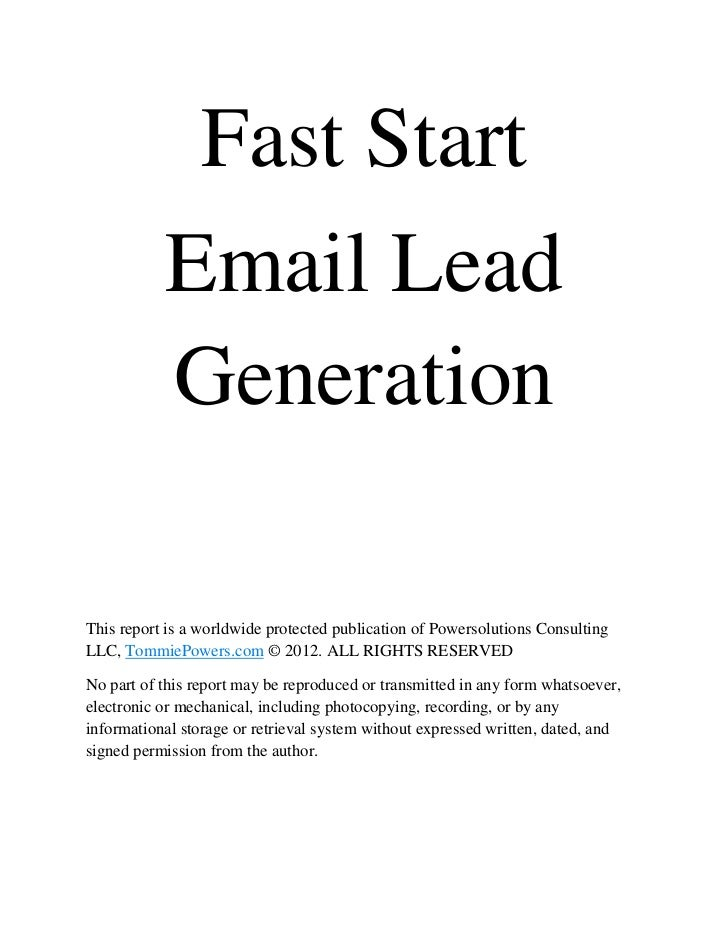 Fast Start           Email Lead           GenerationThis report is a worldwide protected publication of Powersolutions Con...