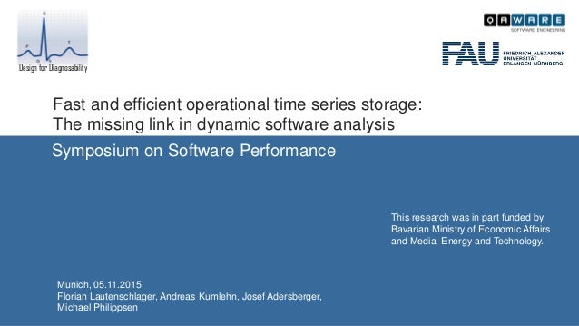 Fast and efficient operational time series storage: The missing link in dynamic software analysis Symposium on Software Pe...