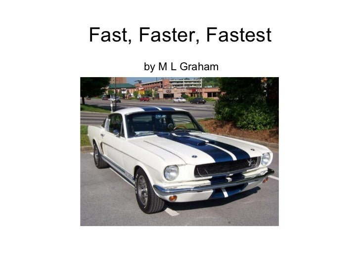 Fast and faster