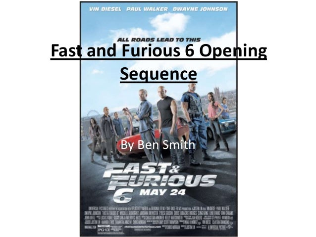 Fast and Furious 6 Opening Sequence  By Ben Smith