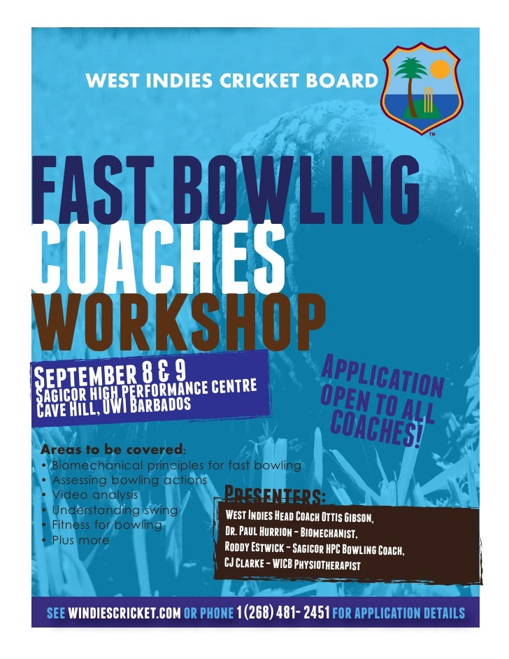 WEST INDIES CRICKET BOARDFAST BOWLINGCOACHESworkshopSegicoemigheper8 &m9 ce centre   ptr h b r for an                     ...