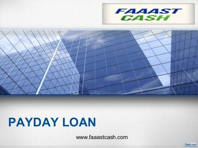 PAYDAY LOAN www.faaastcash.com