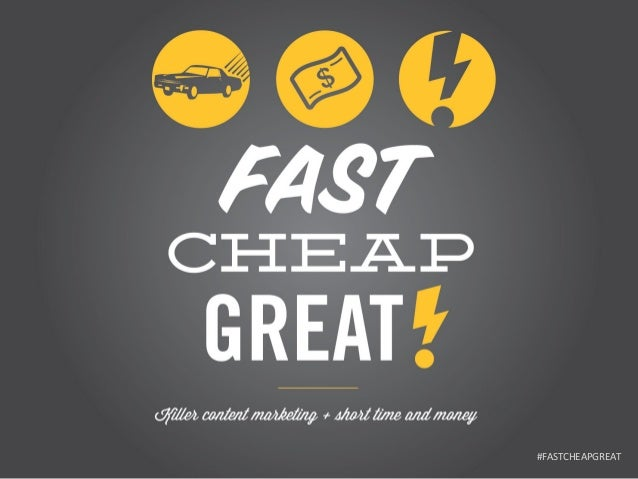 #FASTCHEAPGREAT