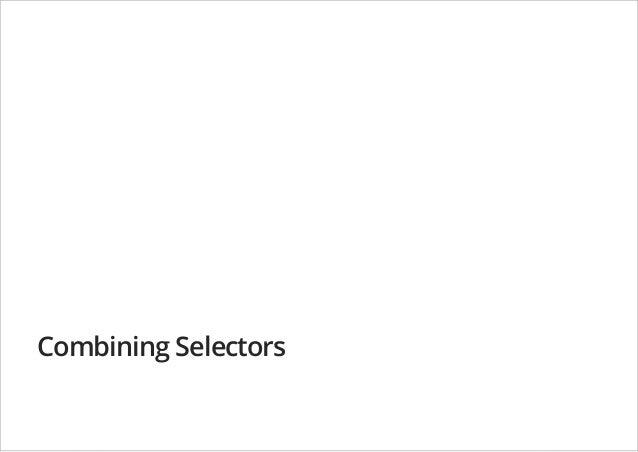 Combining Selectors
