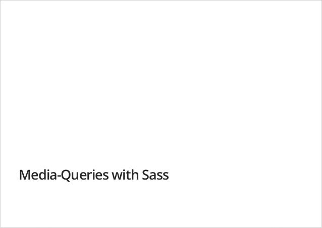 Media-Queries with Sass