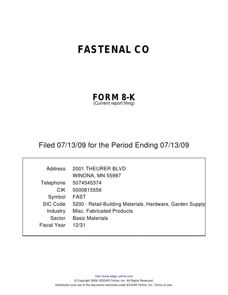 FASTENAL CO                                     FORM 8-K                                  (Current report filing)     File...