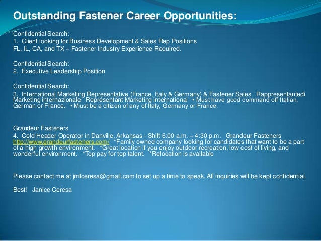 Outstanding Fastener Career Opportunities: Confidential Search: 1. Client looking for Business Development & Sales Rep Pos...