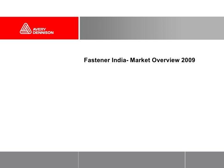 Fastener India- Market Overview 2009