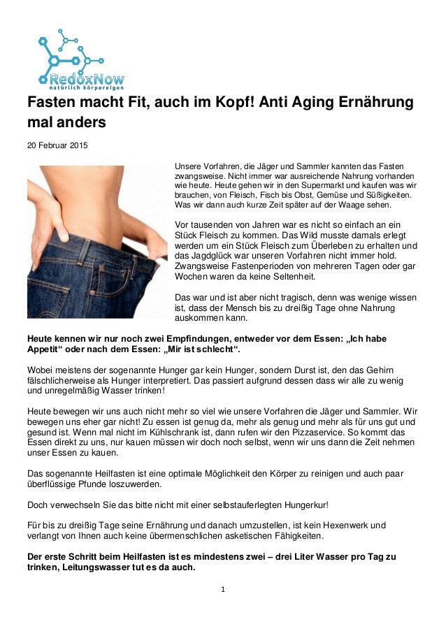 1 Fasten macht Fit, auch im Kopf! Anti Aging Ernährung mal anders 20 Februar 2015  Unsere Vorfahren, die Jäger und Sammle...