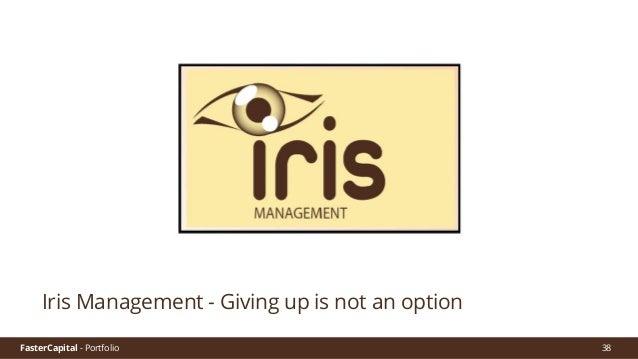 FasterCapital - Portfolio FasterCapital - Iris Management Video Pitch 39