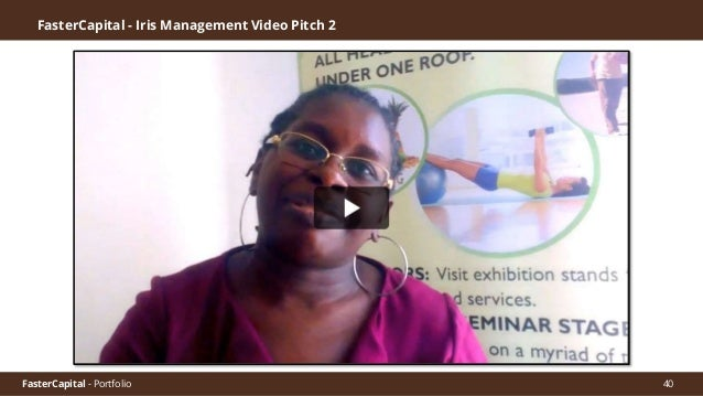 FasterCapital - Portfolio 41 Founder and Manager IRIS MANAGEMENT- Health&Wellnes-Prenuer and Relationship Coach. Phanice S...