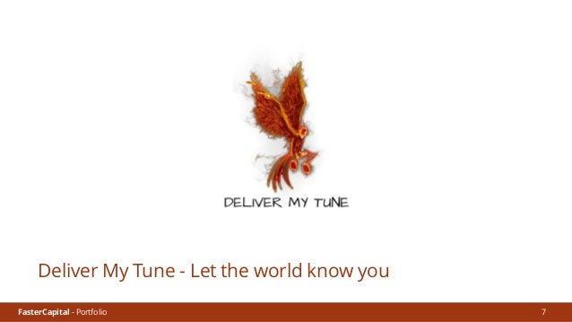 FasterCapital - Portfolio FasterCapital - Deliver My Tune Video Presentation 8