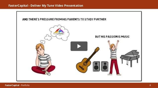 FasterCapital - Portfolio FasterCapital - Deliver My Tune Video Presentation 2 9