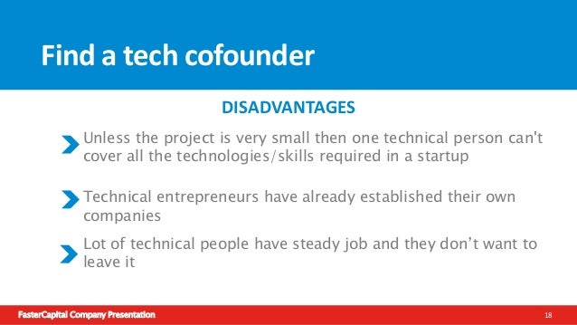 FasterCapital Company Presentation 19 Options for Non-technical entrepreneur Outsource the startup Find a tech cofounder R...