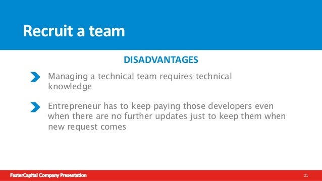 FasterCapital Company Presentation 22 Options for Non-technical entrepreneur Outsource the startup Find a tech cofounder R...