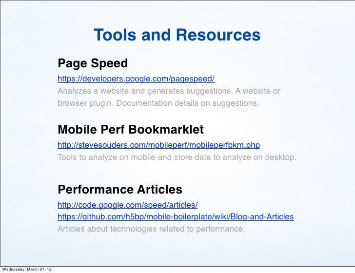 Tools and Resources                          Page Speed                          https://developers.google.com/pagespeed/ ...