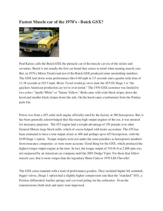 Fastest Muscle car of the 1970's - Buick GSX? Paul Katsus calls the Buick GSX the pinnacle car of the muscle car era of th...