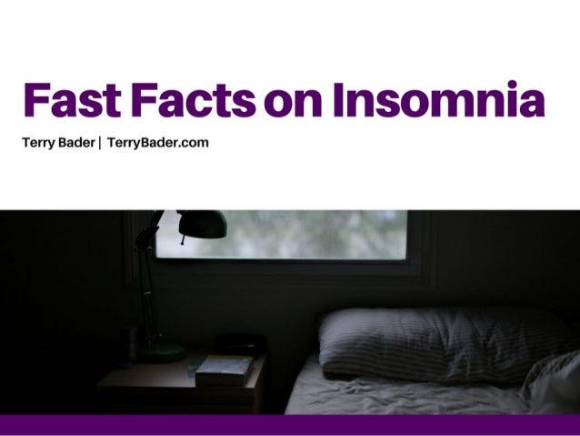 Fast Facts on Insomnia