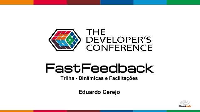 pen4education Eduardo Cerejo FastFeedback Trilha - Dinâmicas e Facilitações