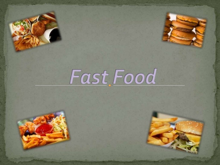 Fast Food<br />